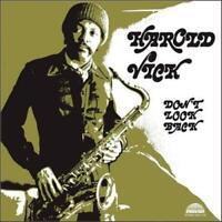 Harold Vick - Don't Look Back Vinyl LP reissue Audiophile Strata East