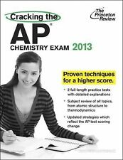 College Test Preparation Ser.: Cracking the AP Chemistry Exam, 2013 Edition...