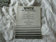 "White 40"" snow thrower  operator's instruction manual and parts catalog"