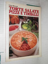 TORTE SALATE PIZZE E TIMBALLI Lisa Biondi Editrice Azzurra 1990 cucina libro di