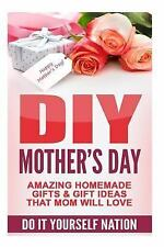 Do It Yourself, Crafts and Hobbies, DIY, Holiday Gifts: DIY Mother's Day :...