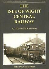 The Isle of Wight Central Railway by R.J. Maycock, R. Silsbury (Hardback, 2001)