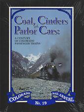 ~~~COAL, CINDERS & PARLOR CARS~Colorado Rail Annual No. 19~Hardbound 1st 1991~~~