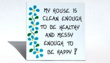 Housekeeping Magnet - Humorous Quote - home, house, blue flowers, green leaf des