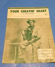 ORIGINAL SHEET MUSIC by HANK WILLIAMS YOUR CHEATIN' HEART 1952