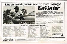 PUBLICITE ADVERTISING 064  1978   UNI-INTER conseil matrimonial sur RTL & EUROPE