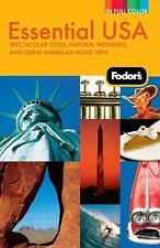 Fodor's Essential USA, 2nd Edition: Spectacular Cities, Natural Wonder-ExLibrary
