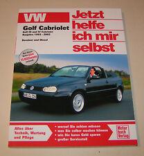Reparaturanleitung VW Golf III / Golf IV Cabrio - 1993 bis 2002!