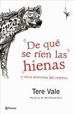 De que se rien las hienas (Spanish Edition) by Vale, Tere