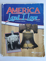 America: Land I Love 3rd Edition Abeka Student Text