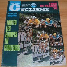 MIROIR CYCLISME N°188 1974 TOUR DE FRANCE TOUTES LES EQUIPES COULEURS TALBOURDET