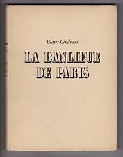 Cendrars & Doisneau LA BANLIEUE DE PARIS 130 photos héliogravure EO envoi signé