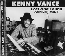 KENNY VANCE 'Lost And Found Archives' - Volume #1 - 18 Unreleased Tracks
