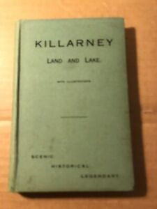 Killarney: Land and Lake by Domnall O'Catail.  The Kerryman 1st. edition 1931