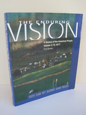 The Enduring Vision Vol. 1: A History of the American People to 1877, 5th Ed.