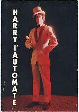 CARTE POSTALE HARRY L'AUTOMATE / DEDICACE AU DOS