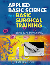Applied Basic Science for Basic Surgical Training, 1e (MRCS Study Guides) by Ra