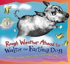 Rough Weather Ahead for Walter the Farting Dog by Glenn Murray c2005 VGC HC