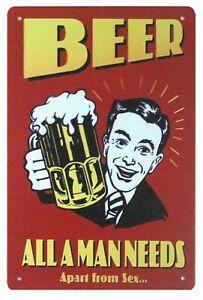 home decor items Beer All A Man Needs Alcoholic Drinks tin metal sign