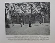 1896 LONDON PRINT + TEXT TOWER OF LONDON SITE OF SCAFFOLD CHAPEL OF ST.PETER