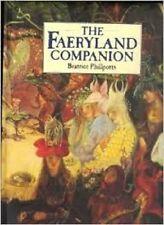 The Faeryland Companion Author: Beatrice Phillpots  Format: Hardcover