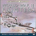 World War II Fighters (Motorbooks Classics)-ExLibrary