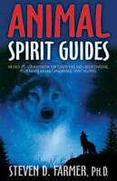 Animal Spirit Guides: An Easy-to-Use Handbook for Identifying and Underst - GOOD