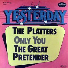 "7"" THE PLATTERS Only You / Great Pretender MERCURY YESTERDAY Doo-Wop NEUWERTIG!"