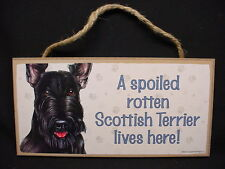 Scottish Terrier A Spoiled Rotten Dog Sign wood Scottie wall Plaque puppy Scotty