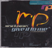 Rene&Peran-Give It To Me cd maxi single eurodance Belgium
