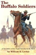 The Buffalo Soldiers: A Narrative of the Negro Cavalry in the West-Excellent