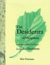 The Desiderata of Happiness: A Collection of Philosophical Poems, Max Ehrmann Bo