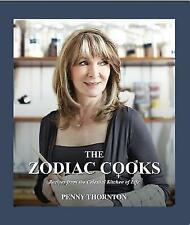The Zodiac Cooks: Recipes from the Celestial Kitchen of Life by Penny...
