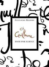 Guillaume: Food for Family Book by Guillaume Brahimi