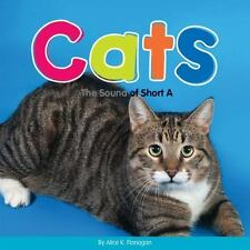 Long and Short Vowels: Cats : The Sound of Short A by Alice K. Flanagan...