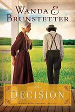 The Prairie State Friends: The Decision 1 by Wanda E. Brunstetter (2015,...