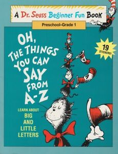 Dr Seuss OH THE THINGS YOU CAN SAY FROM A-Z Workbook PreK-1 Big & Little Letters