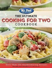 Mr. Food Test Kitchen-The Ultimate Cooking for Two Cookbook: Over 130 Recipes