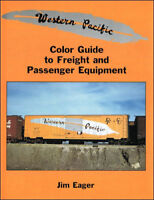 WESTERN PACIFIC Color Guide to Freight and Passenger Equipment -- (NEW BOOK)