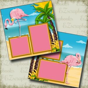 Pink Flamingos - 2 Premade Scrapbook Pages - EZ Layout 4064