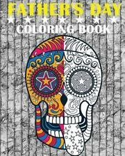 Father's Day Coloring Book : The Perfect Gifts for Fathers 2016 by Dad...