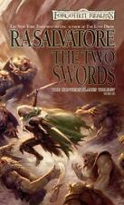 Legend of Drizzt #19/Hunter's Blades Trilogy #3: The Two Swords by R A Salvatore
