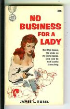 NO BUSINESS FOR A LADY by Rubel, Gold Medal #1520 crime gag pulp vintage pb