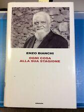 159-R Enzo Bianchi: Ogni cosa alla sua stagione. Einaudi 2013