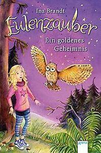 Eulenzauber (1). Ein goldenes Geheimnis von Brandt, Ina | Buch | Zustand gut