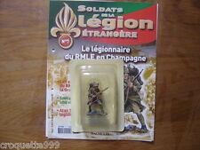 SOLDAT LEGION ETRANGERE n°7 Le legionnaire du RMLE en Champagne 1917