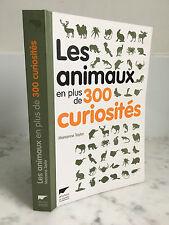 Les animaux en plus de 300 curiosités Marianne Taylor 2011