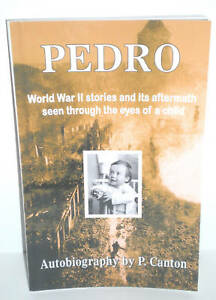 MILITARY BOOK WW2 PEDRO German Childhood Autobiography 2008 op Privately Pub
