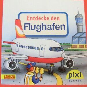 Pixi Buch Nr. 1769 - Entdecke den Flughafen - 1. Auflage 2010 - aus Sammlung