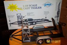 """1:18 Die Cast 1:18 GMP FLAT DECK FOUR WHEEL CAR TRAILER ***""""THIS IS A MUST HAVE"""""""